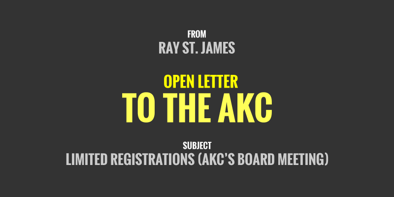 open letter to the american kennel club about limited registrations